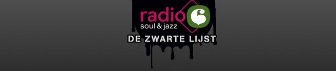 Radio 6 Soul & Jazz: De Zwarte Lijst