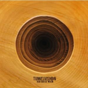 Rob van de Wouw - Tunnelvision