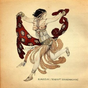 Blaudzun - Seadrift Soundmachine