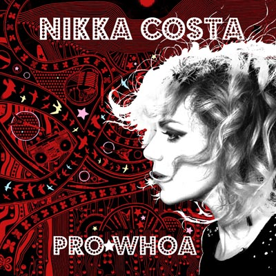 Nikka Costa - Pro*Whoa