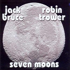 Jack Bruce & Robin Trower - Seven Moons