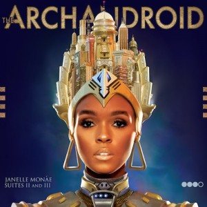 Janelle Monae – The Archaindroid